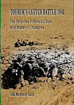 Tobruk's Easter Battle 1941