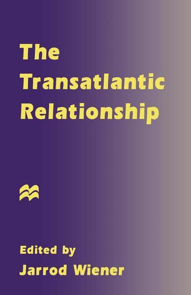 Download The Transatlantic Relationship Book