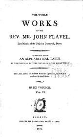Whole Works of the Rev. Mr. John Flavel: Volume 6