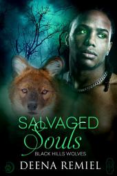 Salvaged Souls (Black Hills Wolves #58)