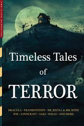 Timeless Tales of Terror: Twenty-One Illustrated Horror Classics