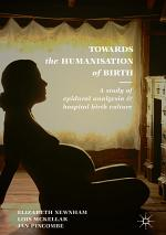 Towards the Humanisation of Birth
