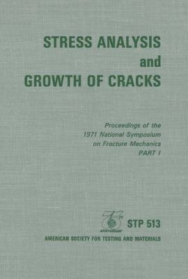 Stress Analysis and Growth of Cracks