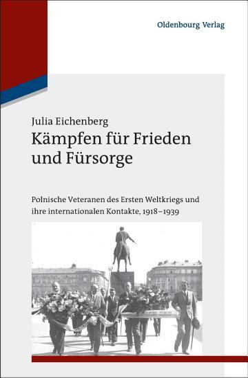 K  mpfen f  r Frieden und F  rsorge PDF