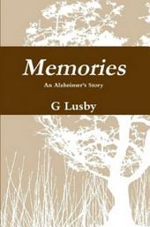 Memories, An Alzheimer's Story