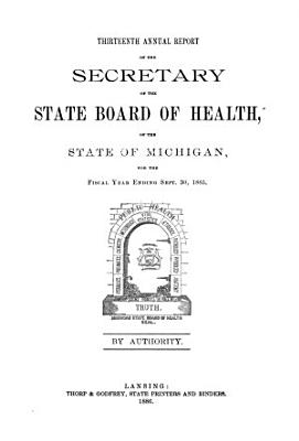Annual report of the Commissioner of the Michigan Department of Health for the fiscal year ending     1885 PDF