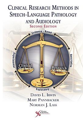 Clinical Research Methods in Speech Language Pathology and Audiology PDF