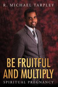 Be Fruitful and Multiply Book