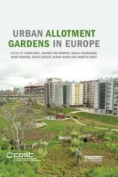 Urban Allotment Gardens in Europe