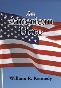 An American Hero Book