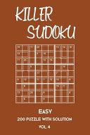 Killer Sudoku Easy 200 Puzzle With Solution Vol 4