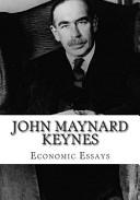 John Maynard Keynes  Economic Essays