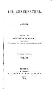 The Grandfather: A Novel, Volume 3