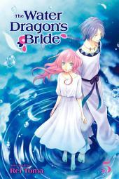 The Water Dragon's Bride: Volume 5