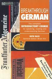 Breakthrough German: Edition 2