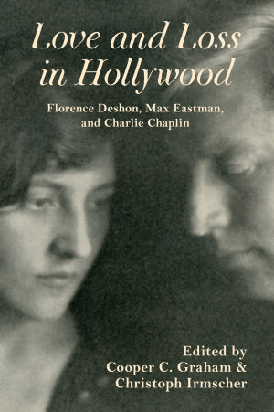 Love and Loss in Hollywood