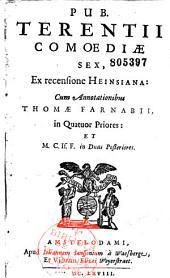 Pub. Terentii Comoediae sex, ex recensione Heinsiana