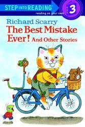 Richard Scarry S The Best Mistake Ever And Other Stories Book PDF