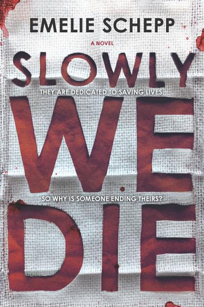 Download Slowly We Die Book