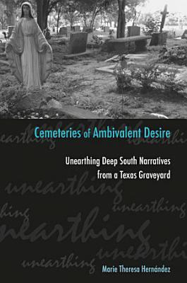 Cemeteries of Ambivalent Desire PDF