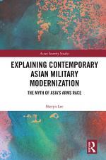 Explaining Contemporary Asian Military Modernization