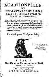 Agathonphile ou les martyrs siciliens, Agathon, Philargyrippe, Tryphine...