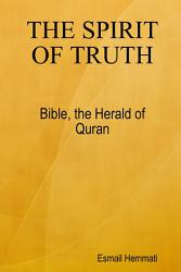 The Spirit Of Truth Bible The Herald Of Quran Book PDF