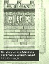 Das Tropaion von Adamklissi und provinzialrömische Kunst