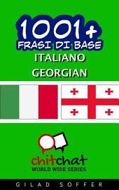 1001+ Frasi di Base Italiano - Georgiano
