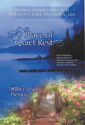 A Place of Quiet Rest