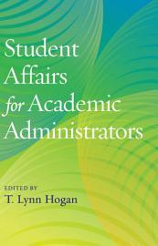 Student Affairs for Academic Administrators PDF