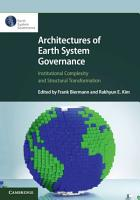 Architectures of Earth System Governance PDF
