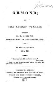 Ormond; or, The secret witness: Volume 3