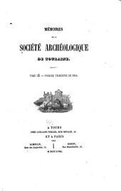 Mémoires de la Société archéologique de Touraine: Série in 80, Volumes10à11