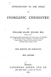 Introduction to the Study of Inorganic Chemistry: With Questions for Examination