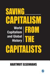 Saving Capitalism From The Capitalists Book PDF