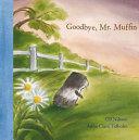 Goodbye, Mr. Muffin