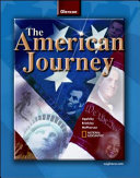 The American Journey  Student Edition