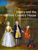 Download Slavery and the British Country House Book