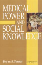Medical Power and Social Knowledge: Edition 2