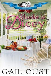 Murder is Dicey