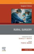 Rural Surgery  An Issue of Surgical Clinics   E Book PDF