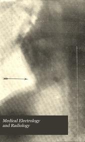 Medical Electrology and Radiology: Volume 5