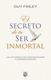 El secreto de tu ser inmortal