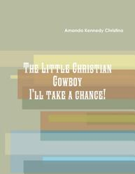 The Little Christian Cowboy Book PDF