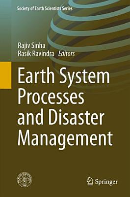 Earth System Processes and Disaster Management PDF