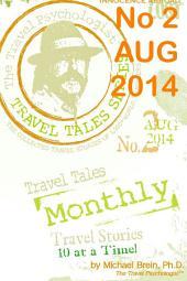 Travel Tales Monthly: No. 2 Aug 2014: Simply Great Travel Stories!