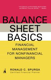 Balance Sheet Basics: Financial Management for Nonfinancial Managers