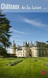 Les Châteaux de la Loire: Volume2