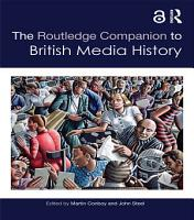 The Routledge Companion to British Media History PDF